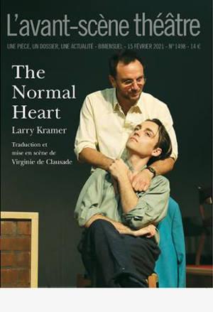 Avant-scène théâtre (L'). n° 1498, The normal heart