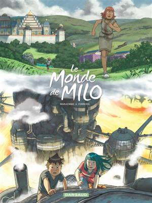 Le monde de Milo, Volume 9, L'esprit et la forge. Volume 1