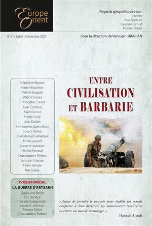 Europe & Orient. n° 31, Entre civilisation et barbarie