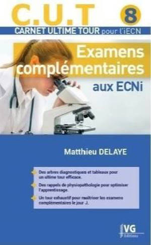 Examens complémentaires aux ECNi