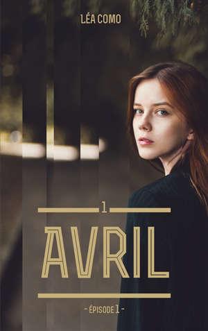 Avril. Volume 1-1