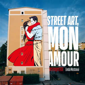 Street art, mon amour