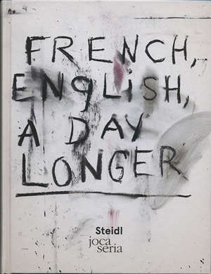 French, English, a day longer
