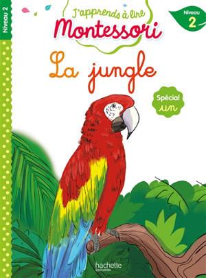 La jungle : niveau 2 : spécial un