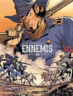 Ennemis. Volume 1, Noir