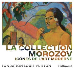 La collection Morozov : icônes de l'art moderne : exposition, Paris, Fondation Louis Vuitton, du 22 septembre 2021 au 22 février 2022