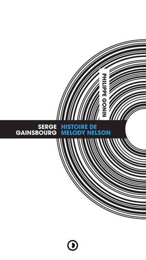 Serge Gainsbourg : Histoire de Melody Nelson