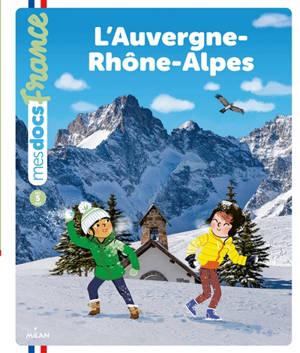 L'Auvergne-Rhône-Alpes