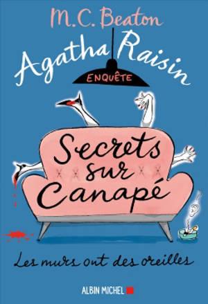 Agatha Raisin enquête. Volume 26, Secrets sur canapé