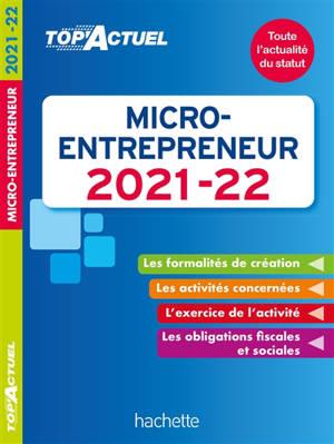 Micro-entrepreneur : 2021-2022