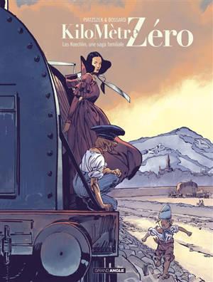 Kilomètre zéro. Volume 2, Les Koechlin, une saga familiale