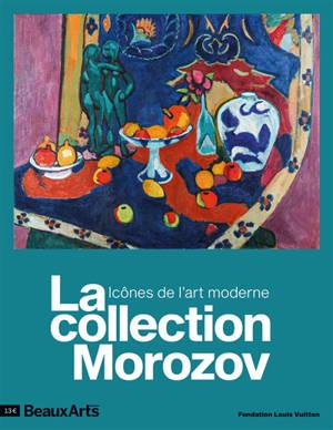 La collection Morozov : icônes de l'art moderne : Fondation Louis Vuitton