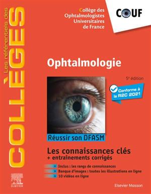 Ophtalmologie : réussir son DFASM : connaissances clés
