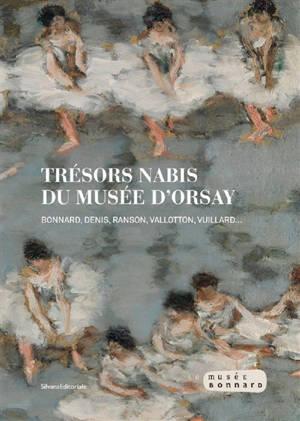 Trésors nabis du Musée d'Orsay : Bonnard, Denis, Ranson, Vallotton, Vuillard...