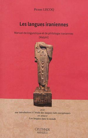 Les langues iraniennes : manuel de linguistique et de philologie iraniennes (Malphi)