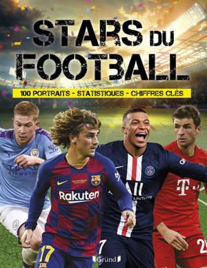 Stars du football : 100 portraits, statistiques, chiffres clés