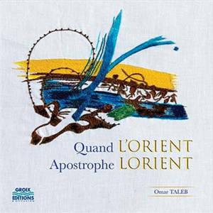 Quand l'Orient apostrophe Lorient
