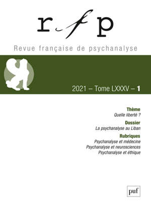 Revue française de psychanalyse. n° 1 (2021), La psychanalyse au Liban
