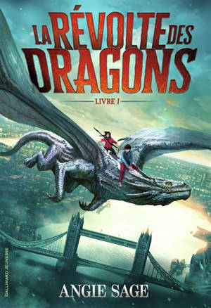 La révolte des dragons. Volume 1