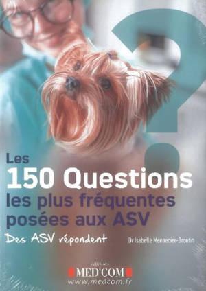 Les 150 questions les plus fréquentes posées aux ASV : des ASV répondent