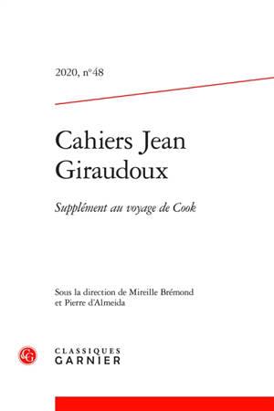 Cahiers Jean Giraudoux. n° 48, Supplément au voyage de Cook