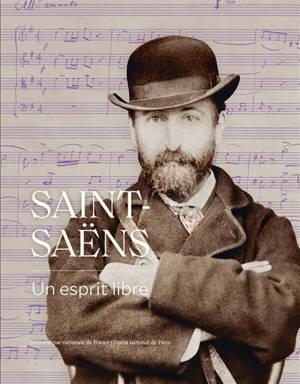 Saint-Saëns : un esprit libre