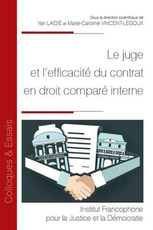 Le juge et l'efficacité du contrat en droit comparé interne