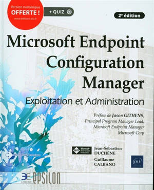 Microsoft Endpoint Configuration Manager : exploitation et administration