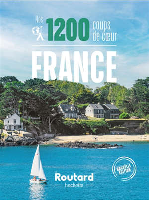 France : nos 1.200 coups de coeur