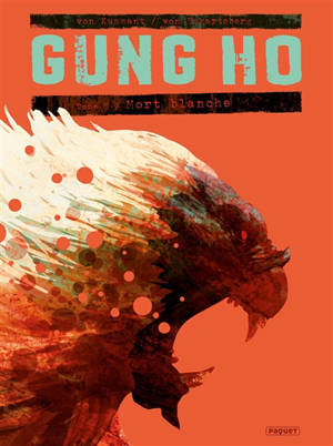 Gung Ho, Mort blanche