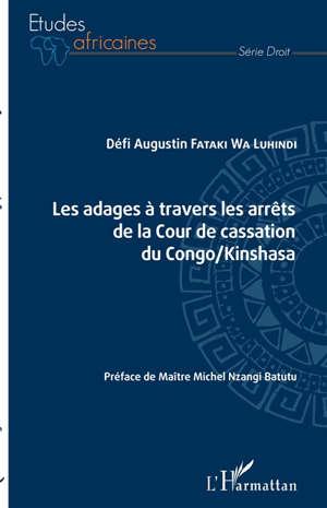 Les adages à travers les arrêts de la Cour de cassation du Congo-Kinshasa