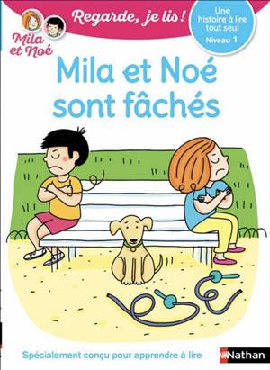 Mila et Noé sont fâchés : une histoire à lire tout seul, niveau 1
