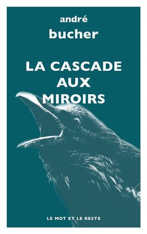 La cascade aux miroirs
