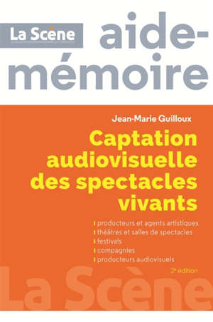 Captation audiovisuelle des spectacles vivants