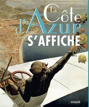 La Côte d'Azur s'affiche