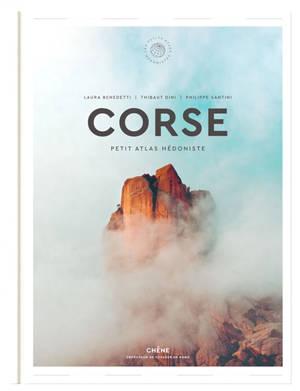 Corse : petit atlas hédoniste