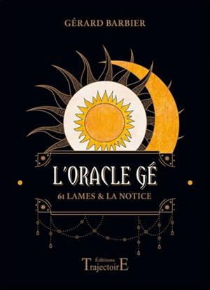 L'oracle Gé : 61 lames & la notice