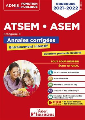 ATSEM, ASEM : annales corrigées : catégorie C, concours 2021-2022