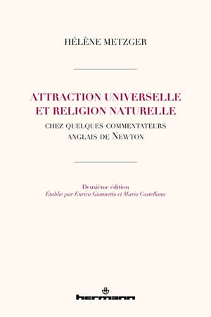Attraction universelle et religion naturelle chez quelques commentateurs anglais de Newton