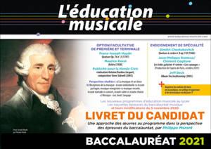 Education musicale (L'), Baccalauréat 2021 : livret du candidat