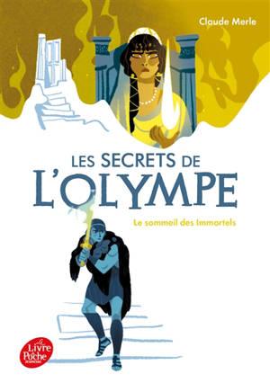 Les secrets de l'Olympe. Volume 2, Le sommeil des immortels
