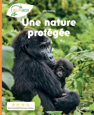 Une nature protégée