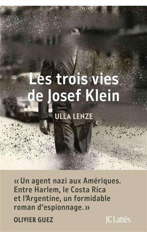 Les trois vies de Josef Klein