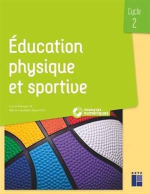 Education physique et sportive au cycle 2 : + ressources numériques