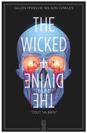 The wicked + the divine. Volume 9, Tout va bien