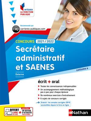 Secrétaire administratif et SAENES, concours 2021-2022 : externe, catégorie B : écrit + oral