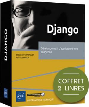 Django : développement d'applications web en Python : coffret 2 livres