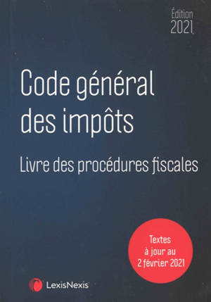Code général des impôts & livre des procédures fiscales 2021
