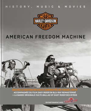 Harley-Davidson motor cycles : American freedom machine : history, music & movies