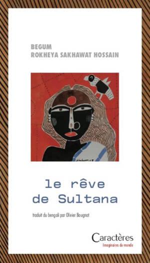 Le rêve de Sultana